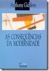 as consequencias modernidade