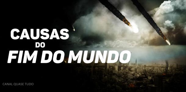 FIM DO MUNDO PROXIMO, canal quase tudo