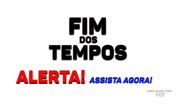 FIM DOS TEMPOS, BIBLIA AGRADA, APOCALIPSE, CANAL QUASE TUDO