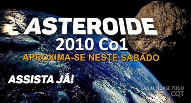 ASTEROIDE 2010 Co1, CANAL QUASE TUDO, APOCALIPSE, BIBLIA, JESUS CRISTO, EVANGELHO