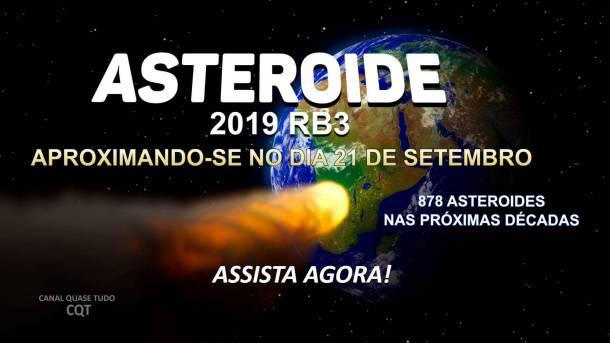 ASTEROIDE 2019 RB3, BIBLIA, JESUS CRISTO, CANAL QUASE TUDO, MATEUS 24