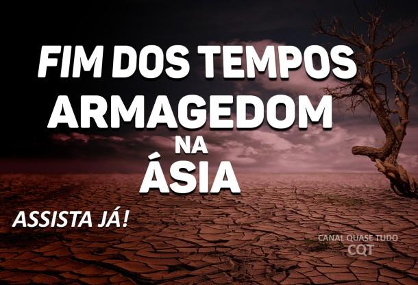 ARMAGEDOM, FIM DOS TEMPOS, CANAL QUASE TUDO, BIBLIA, APOCALIPSE