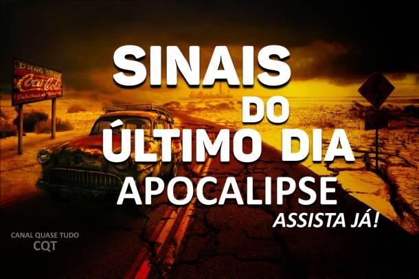 APOCALIPSE, CANAL QUASE TUDO, FIM DOS TEMPOS, BIBLIA, VINDA DE CRISTO