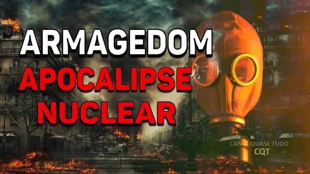 ARMAGEDOM, APOCALIPSE, CANAL QUASE TUDO, FIM DOS TEMPOS, BIBLIA, VOLTA DE CRISTO
