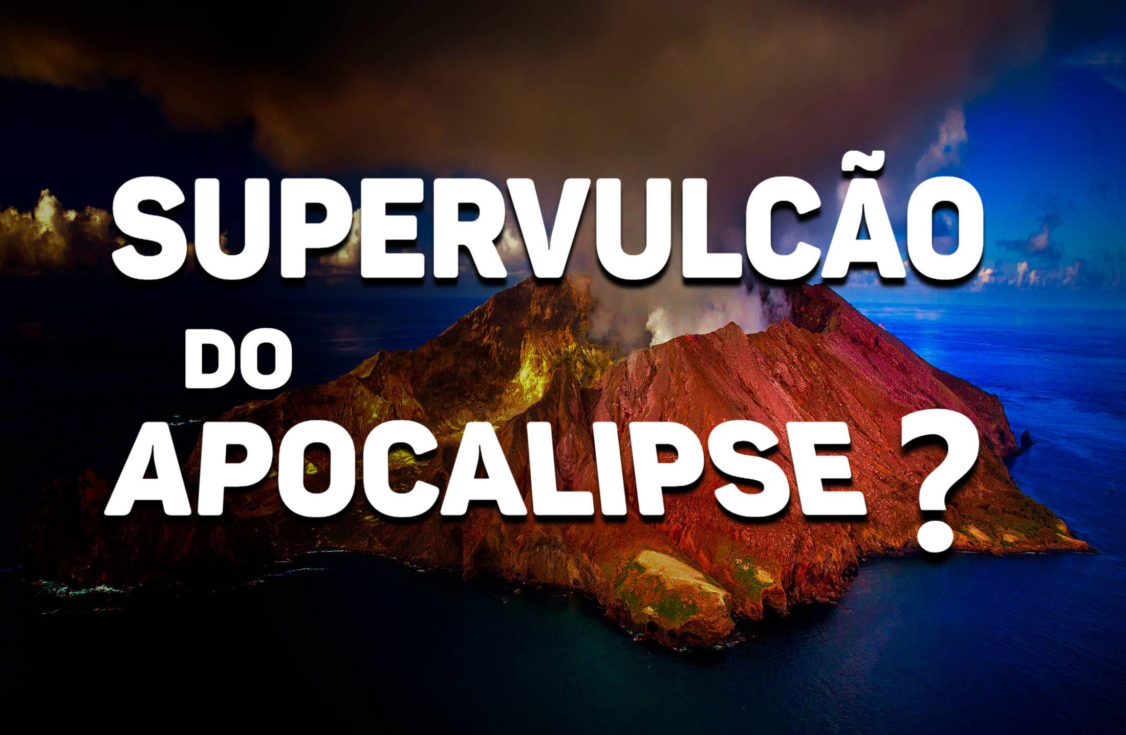 VULCAO, VIDA ETERNA, FIM DO MUNDO, CANAL QUASE TUDO, APOCALIPSE, FIM DOS TEMPOS