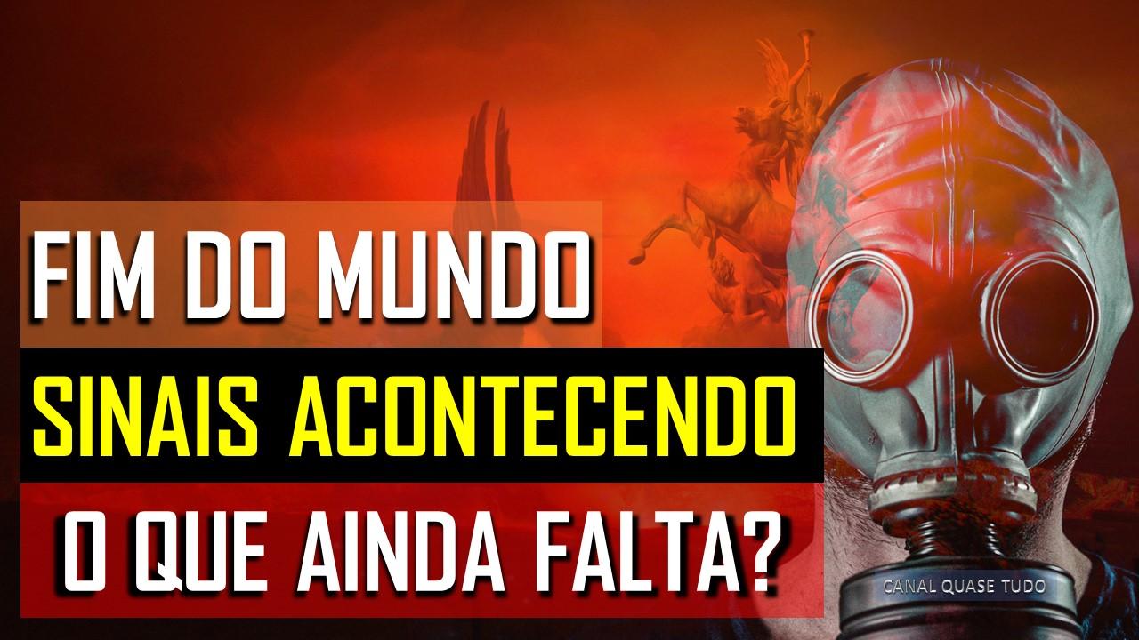 FIM DO MUNDO, APOCALIPSE, FIM DOS TEMPOS, PANDEMIA, TERCEIRA GUERRA MUNDIAL, COVID 19, CANAL QUASE TUDO